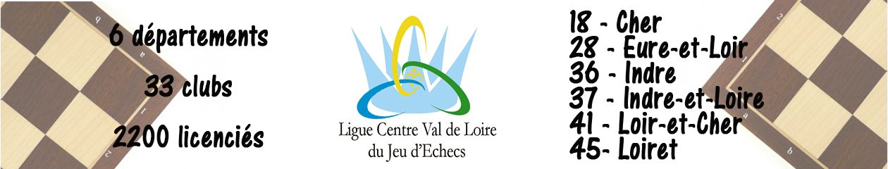 Site Officiel de la Ligue Centre Val de Loire des Echecs